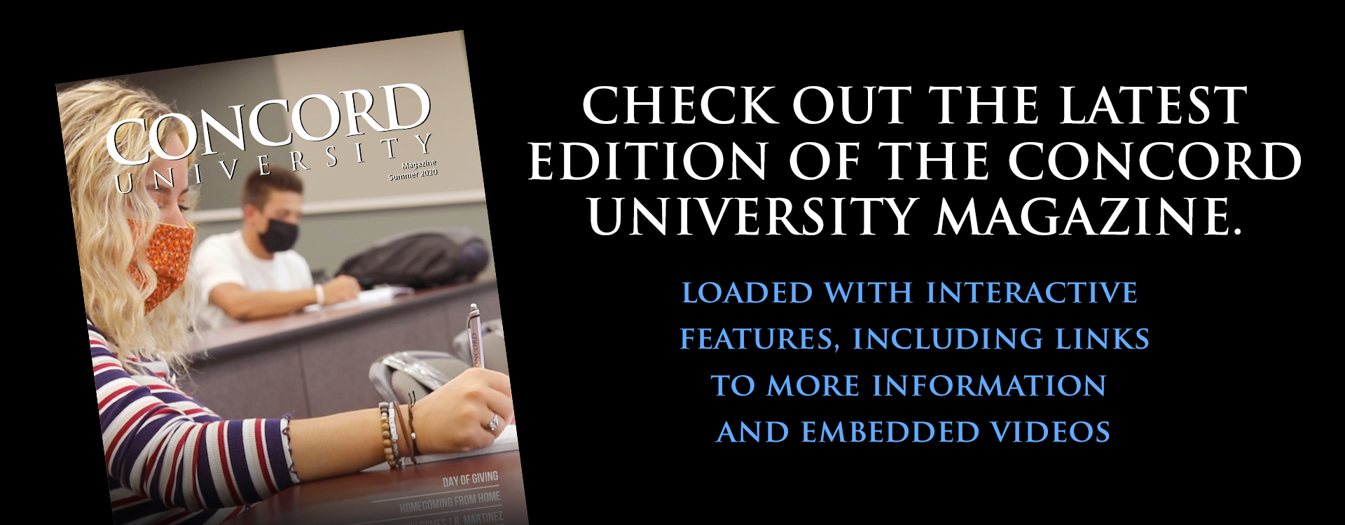 Check out the latest edition of Concord University Magazine.