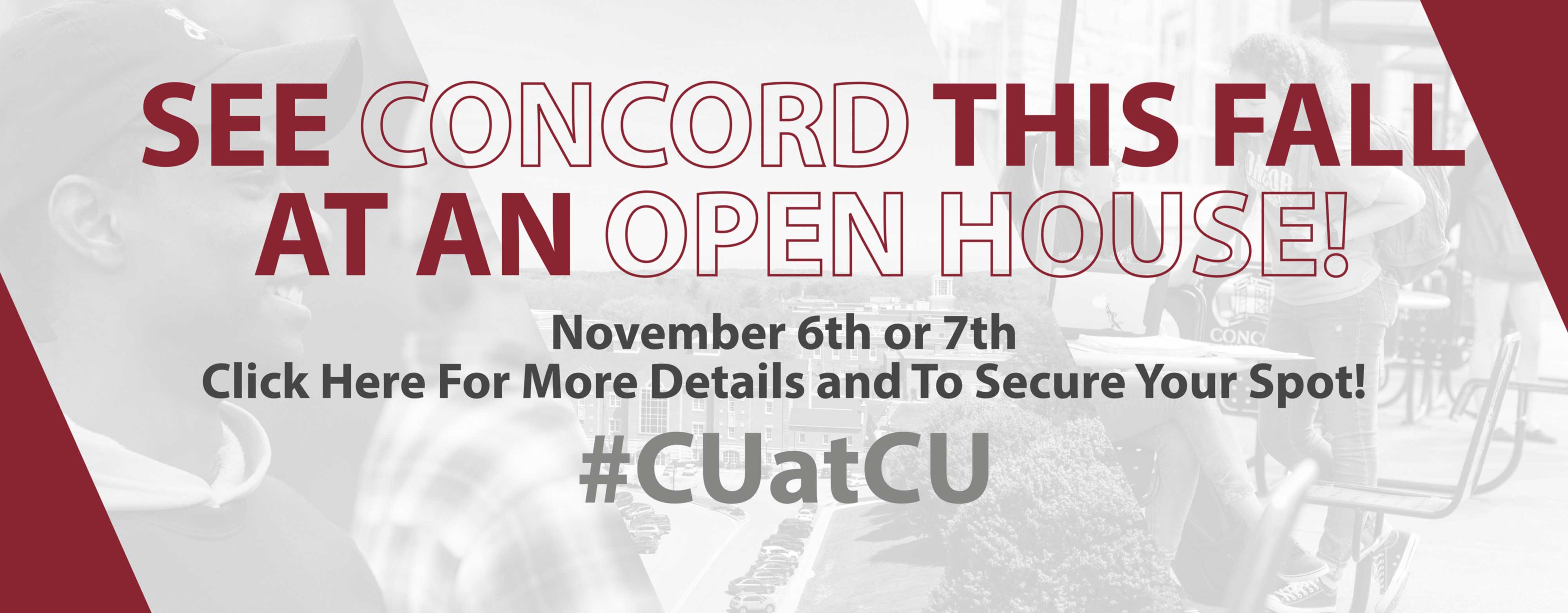 Come see concord at the Fall Open House on October 16th and 17th or on November 6th or 7th!