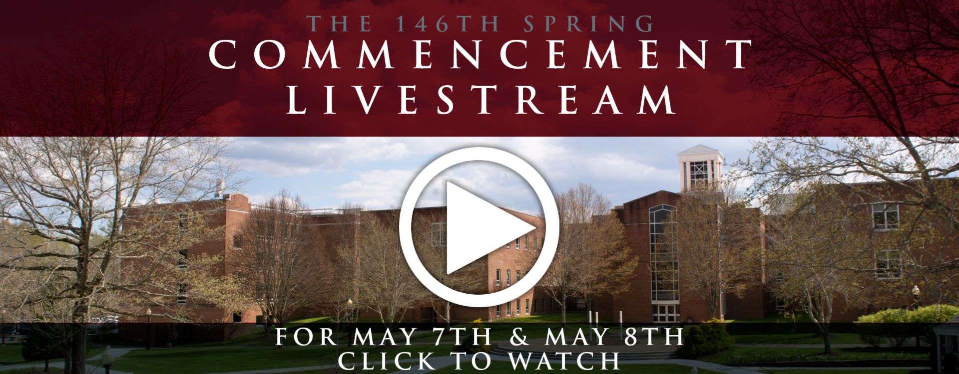 Click here to watch the Spring 2021 Commencement Livestream from the comfort of home!