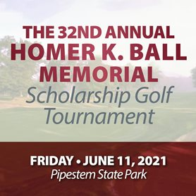 Graphic says The 32nd Annual Homer K. Ball Memorial Scholarship Golf Tournament